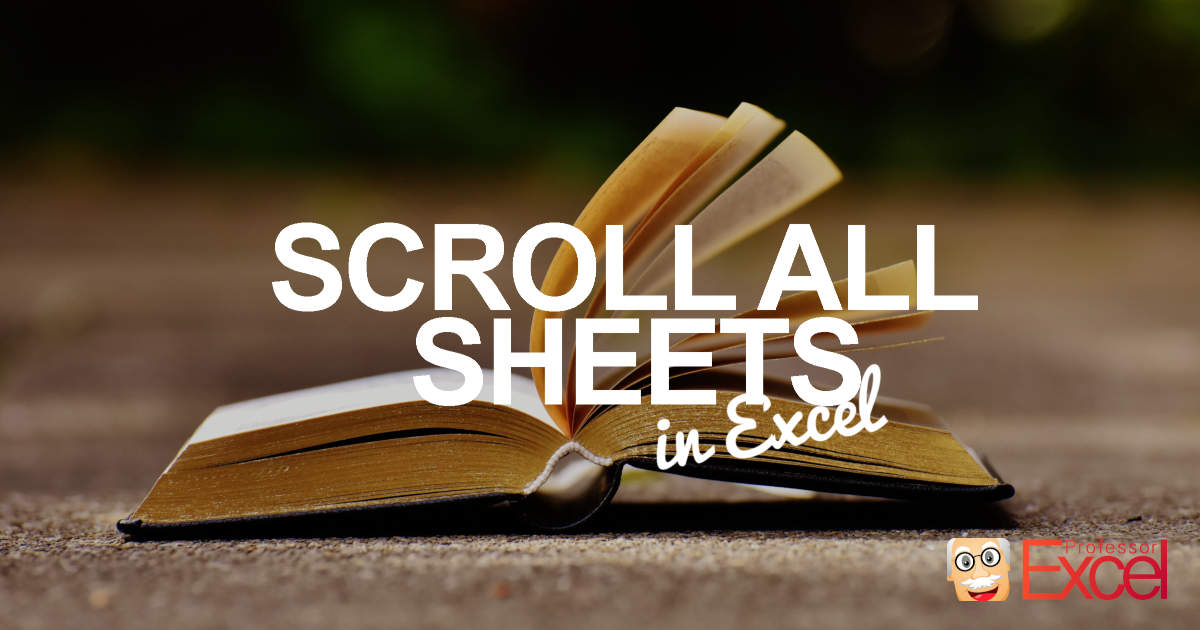 scroll, select, sheet, cell, excel