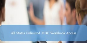 Unlimited MBE Questions Workbook Access – All States MBE Questions Workbook