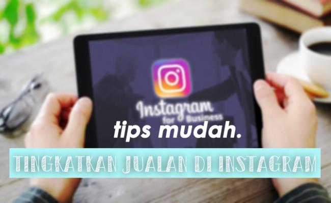 tips-mudah-buat-jualan-di-instagram