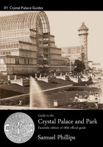 9781906267094 Cover of Phillips 1856 Guide to Crystal Palace and Park | Euston Grove Press