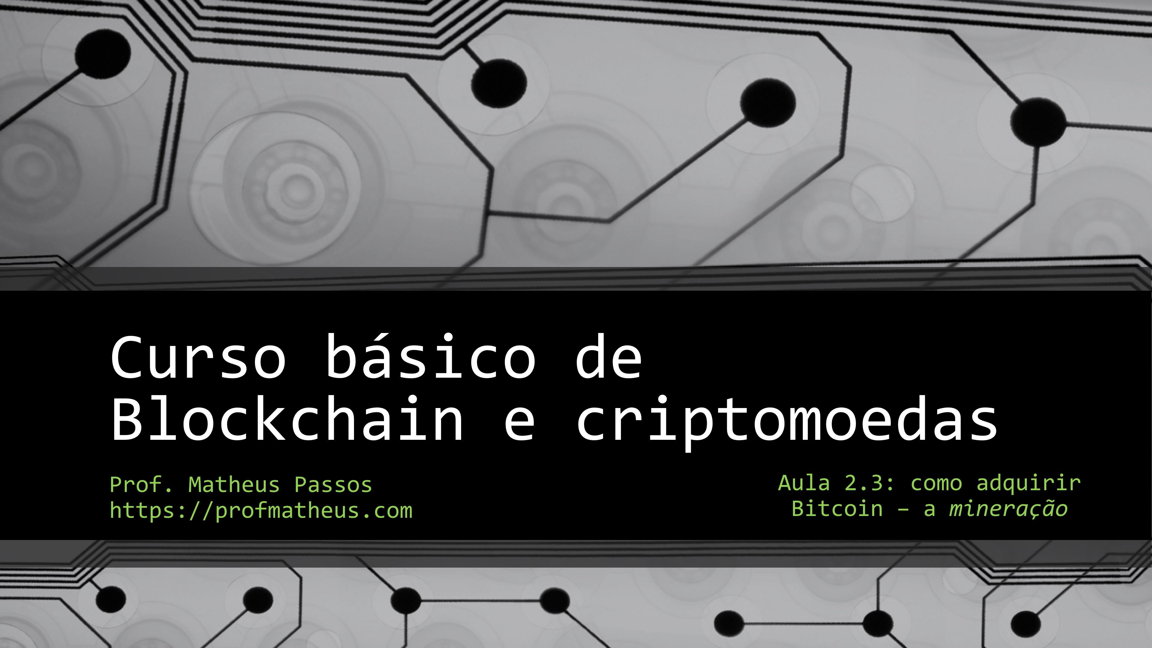 Como adquirir bitcoin pela mineração