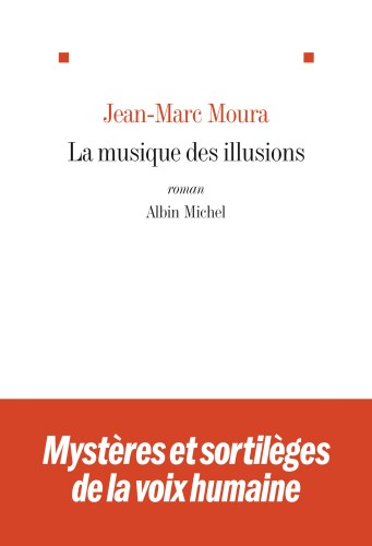 LA_MUSIQUE_DES_ILLUSIONS_couv_RL_140x205
