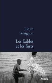 les-faibles-et-les-forts-de-judith-perrignon-948874754_ML