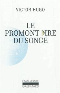 le-promontoire-du-songe-victor-hugo