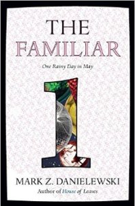 the familiar-danielewski