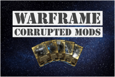 Warframe Corrupted Mods
