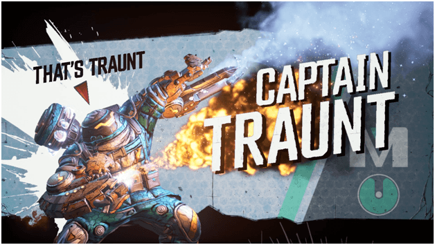 Borderlands 3 Captain Traunt Boss