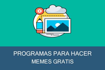 Programas para hacer memes Gratis