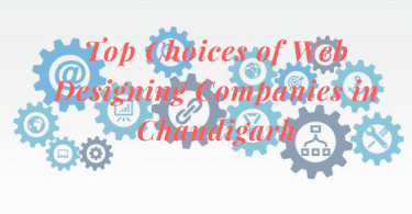 Top Choices of Web Designing Companies in Chandigarh