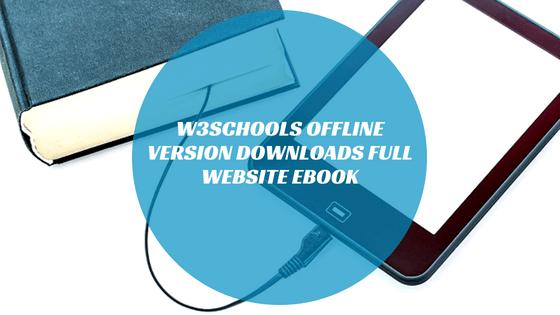 ✅{Updated 2019} Download W3schools offline {1 5Mb Compress Zip}