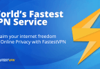 FastestVPN Complete Review: World's Best and Fastest VPN Service Provider