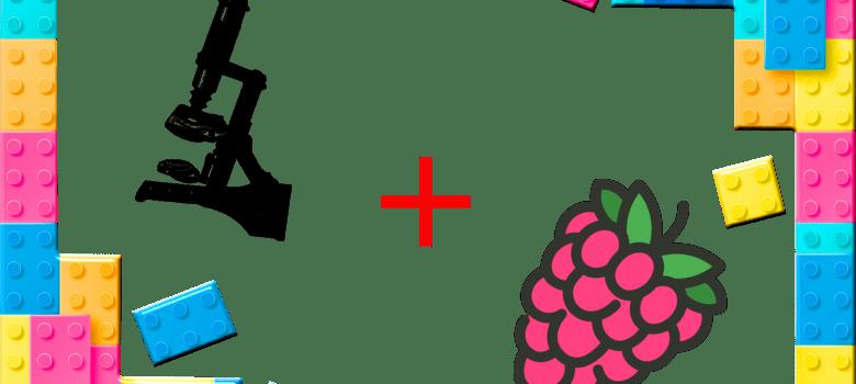 Un microscope à base de Raspberry et de Légo