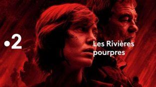Les Rivières Pourpres Saison 1 - France 2