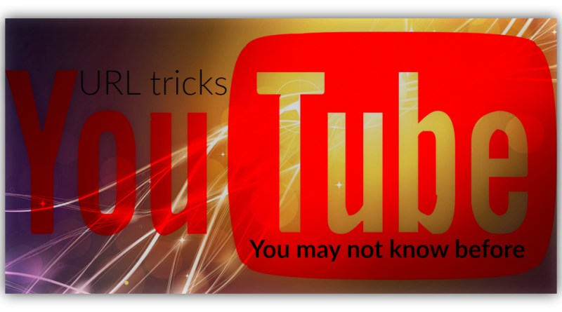 Find out about some YouTube URL tipps and tricks you may not know about before.