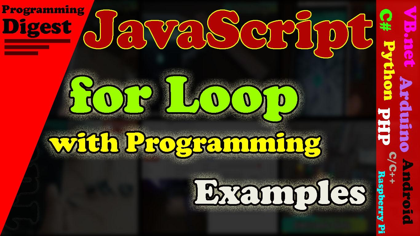 JavaScript for Loop Flowchart and Programming Examples