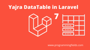Yajra DataTable in Laravel 7
