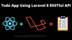 Create React todo app using laravel 8 rest api
