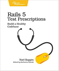 Ruby on Rails Book by Noel Rappin