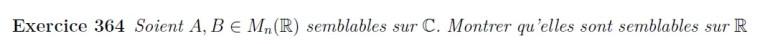 Matrice semblables sur C sont semblables sur R