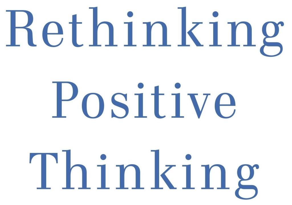 Rethinking Positive Thinking door Gabriele Oettingen