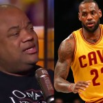Jason Whitlock Thinks LeBron Has Nothing to Complain About.