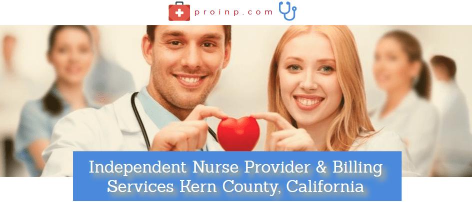 Independent Nurse Provider, Billing Services Kern County, CA