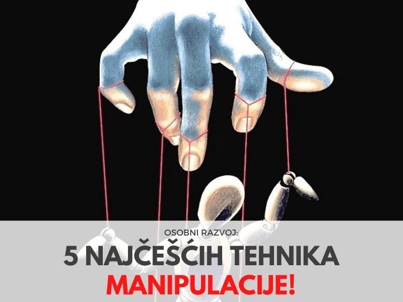5 najčešćih tehnika manipulacije