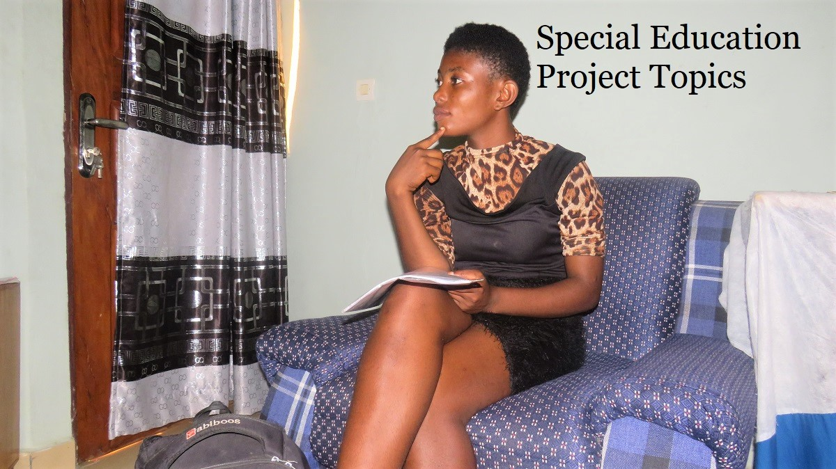 SPECIAL EDUCATION PROJECT TOPICS