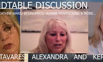 ROUNDTABLE DISCUSSION SIMULCAST WITH DEBORAH TAVARES, ALEXANDRA AND KERRY