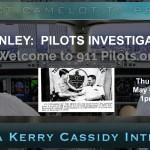 DAN HANLEY:  PILOTS INVESTIGATING 911