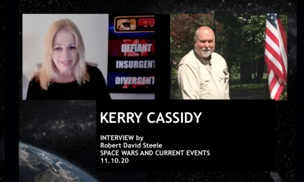 KERRY INTERVIEWED BY ROBERT DAVID STEELE RE SPACE WAR & CURRENT EVENTS
