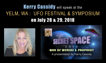 KERRY to speak in YELM, WA ON JULY 28 & 29TH : UFO SYMPOSIUM