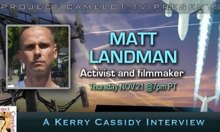 "MATT LANDMAN :  ACTIVIST/FILMMAKER ""FRANKENSKIES"" AND 5G"