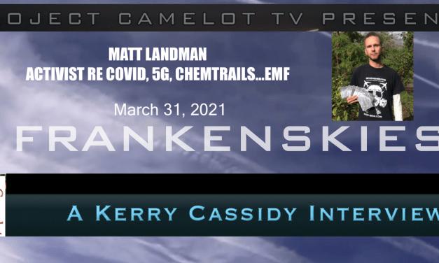 MATT LANDMAN:  FRANKENSKIES 2, CHEMTRAILS, 5G AND EMF