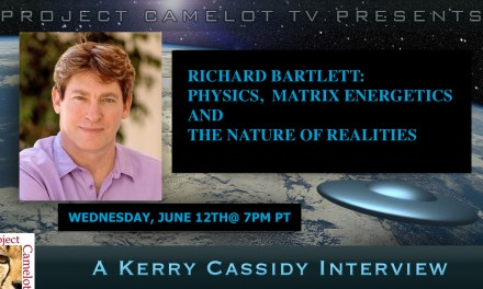 RICHARD BARTLETT:  PHYSICS, MATRIX ENERGETICS  AND NATURE OF REALITIES