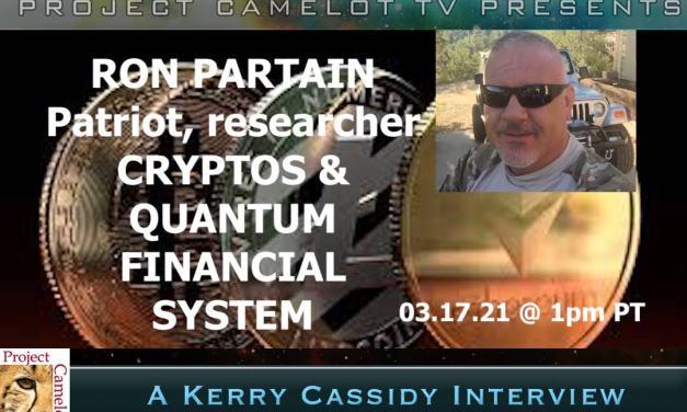 RON PARTAIN:  CRYPTOS & QUANTUM FINANCIAL SYSTEM