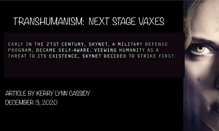 TRANSHUMANIST AGENDA:  NEXT STAGE VAXES