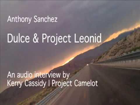 ANTHONY SANCHEZ : DULCE & PROJECT LEONID
