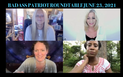 BADASS PATRIOT ROUNDTABLE:  LAURA, JENNIFER, SHARNAEL AND KERRY RE CURRENT EVENTS
