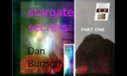 DAN BURISCH:  STARGATE SECRETS AND PROJECT LOOKING GLASS