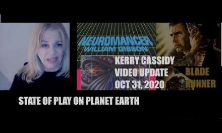 KERRY'S VIDEO UPDATE:  STATE OF PLAY ON PLANET EARTH