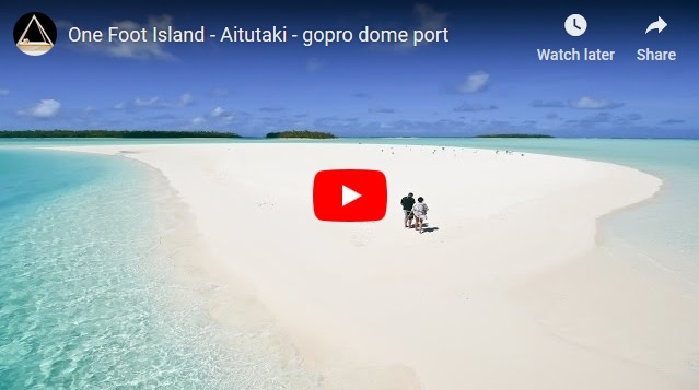 One Foot Island - Aitutaki - gopro dome port