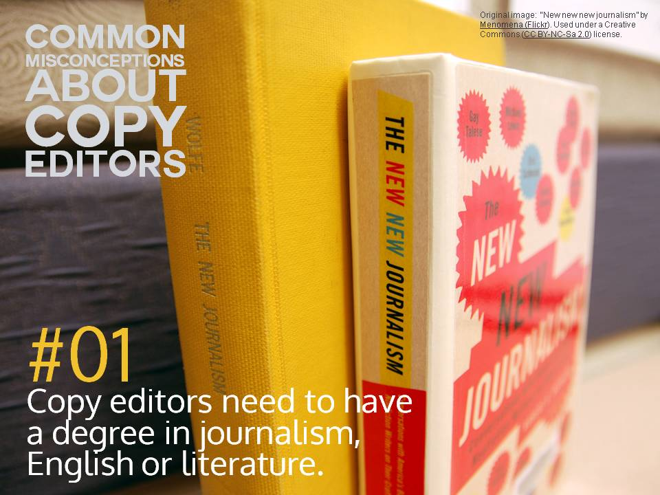 Myth: Copy editors need to have a degree in journalism, English or literature.