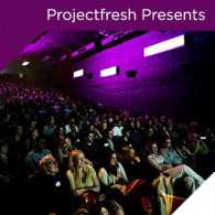ProjectFresh Presents