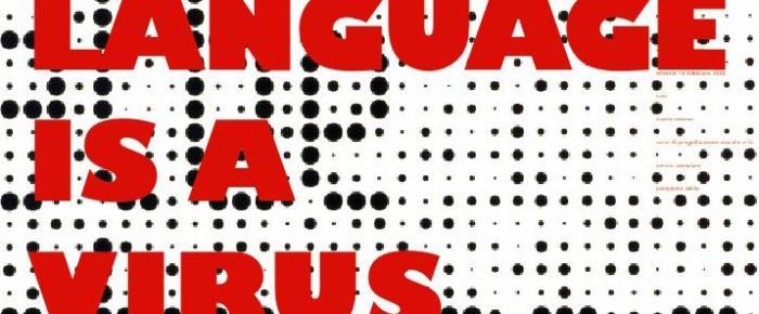 Language is a Virus: Premonições Ficcionais de Pandemias