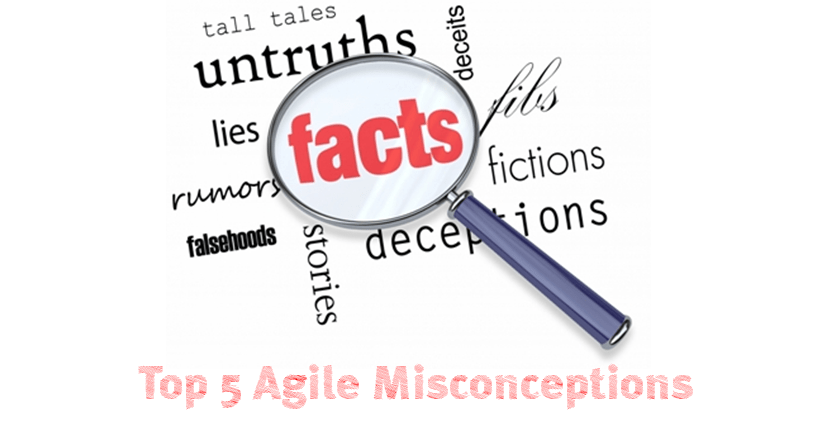 Agile Misconceptions