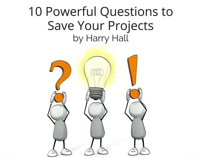 10 Powerful Questions in a Checklist to Save Your Projects