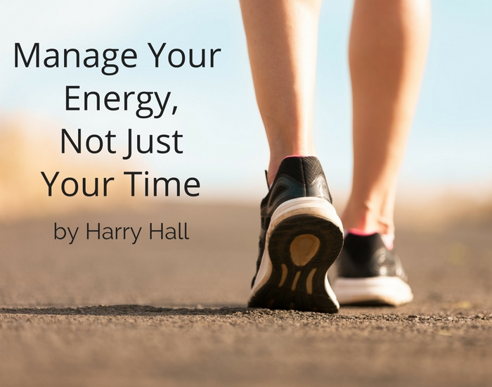 Manage Your Energy, Not Just Your Time