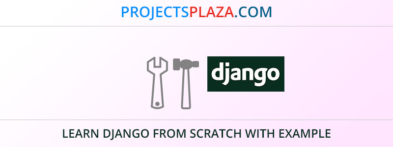learn-django-from-scratch-with-example