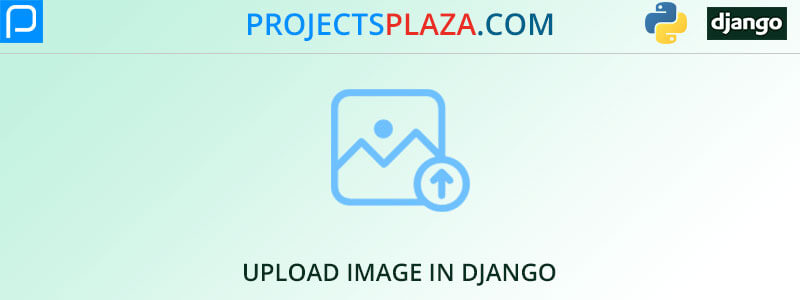 how-to-upload-image-in-django